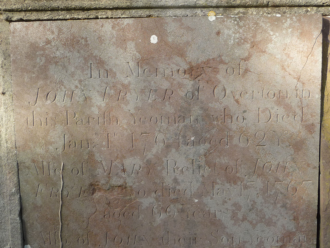 Inscription on the Tomb of John Fryer (b abt. 1695) and Mary (nee King)